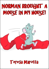 There Is A Mouse In My House!